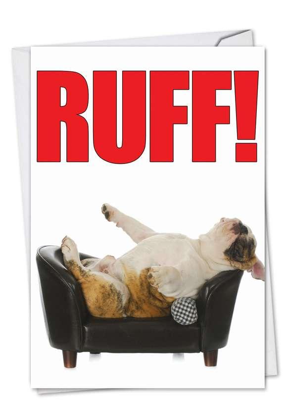 Ruff: Humorous Birthday Paper Greeting Card
