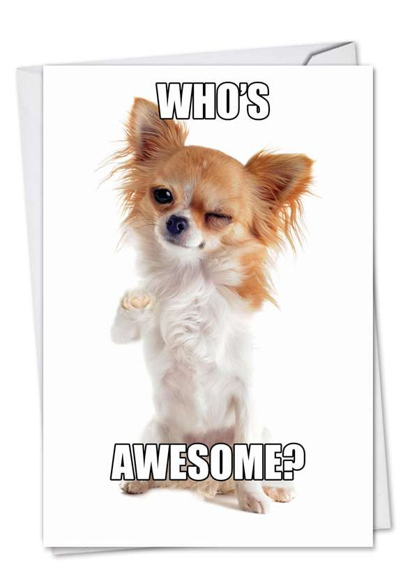 Who's Awesome: Humorous Birthday Greeting Card