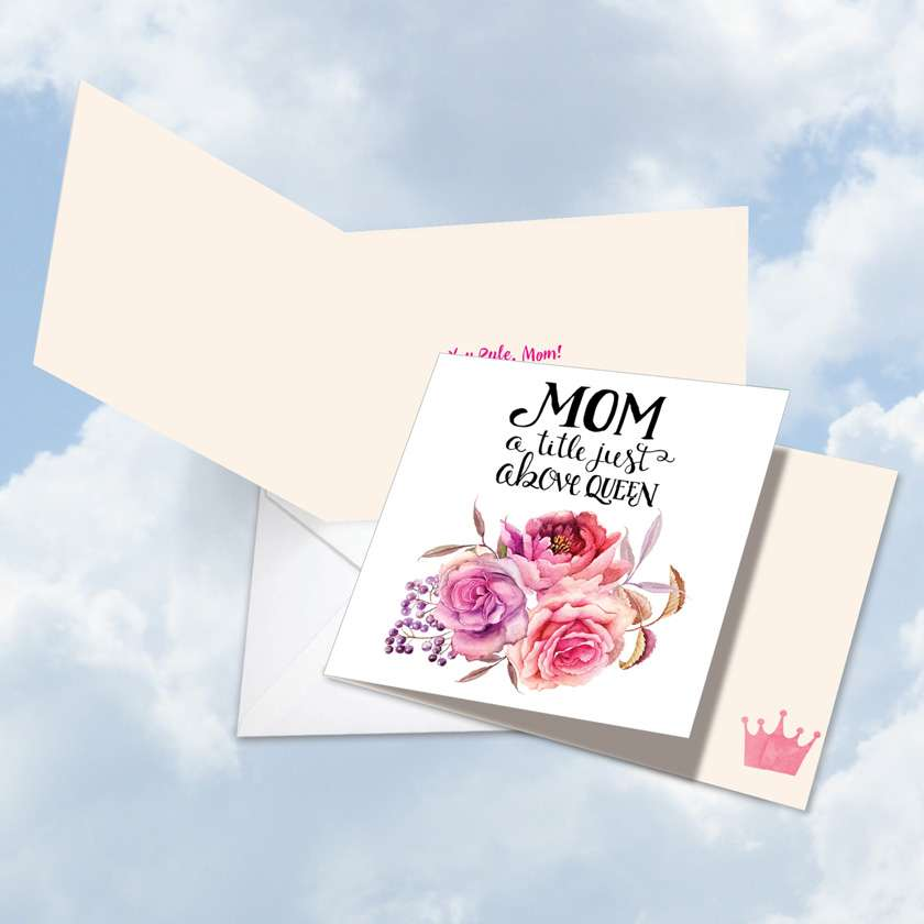 Mom Title Above Queen: Creative Birthday Mother Square-Top Printed Greeting Card