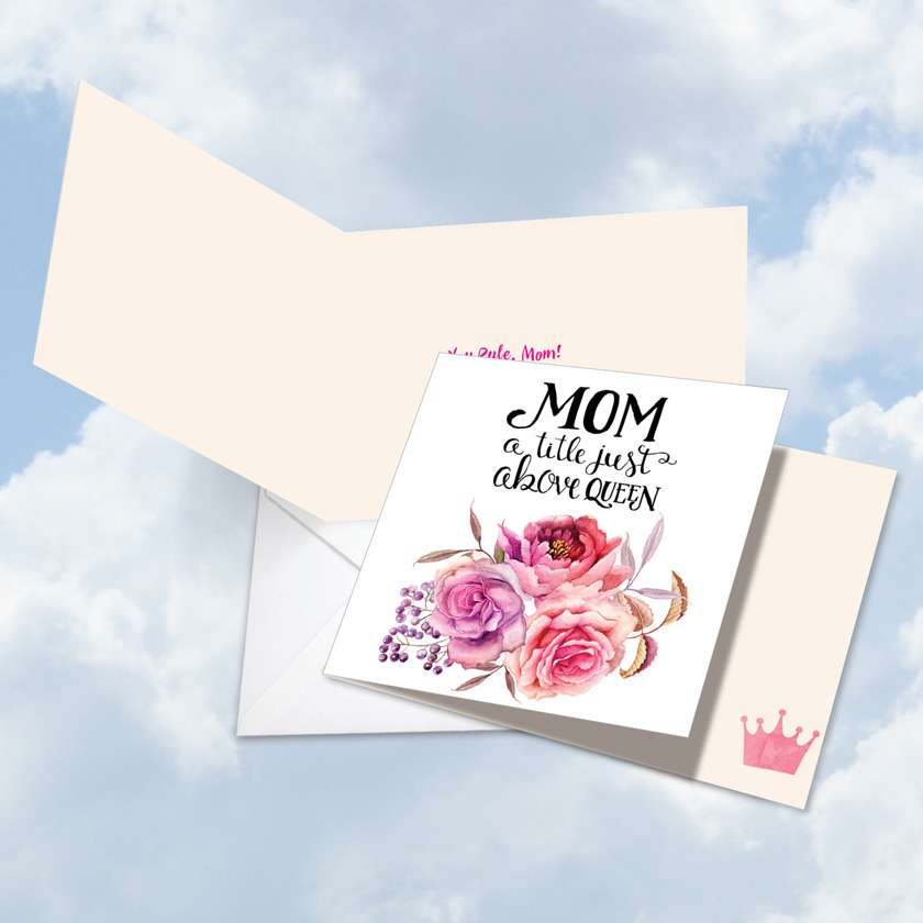 Mom Title Above Queen: Stylish Mother's Day Square-Top Paper Card