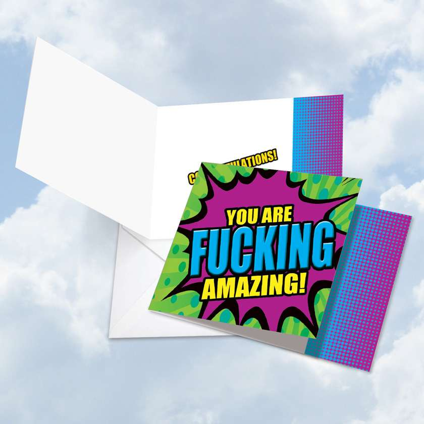 F-king Amazing You: Hysterical Congratulations Square-Top Paper Greeting Card