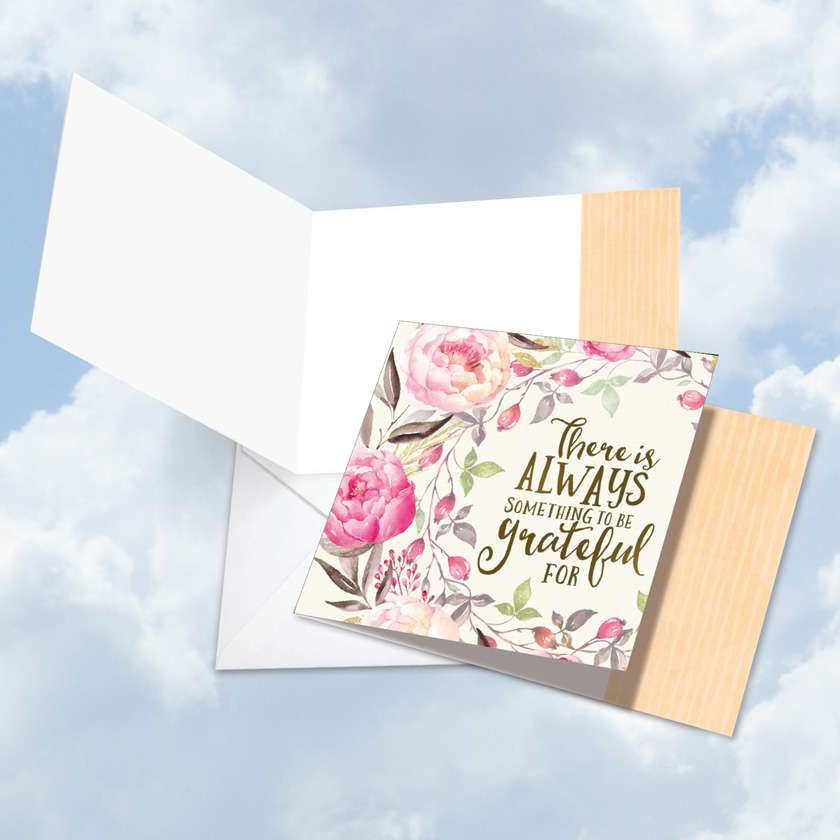 Words of Encouragement Always Grateful: Creative Blank Square-Top Greeting Card
