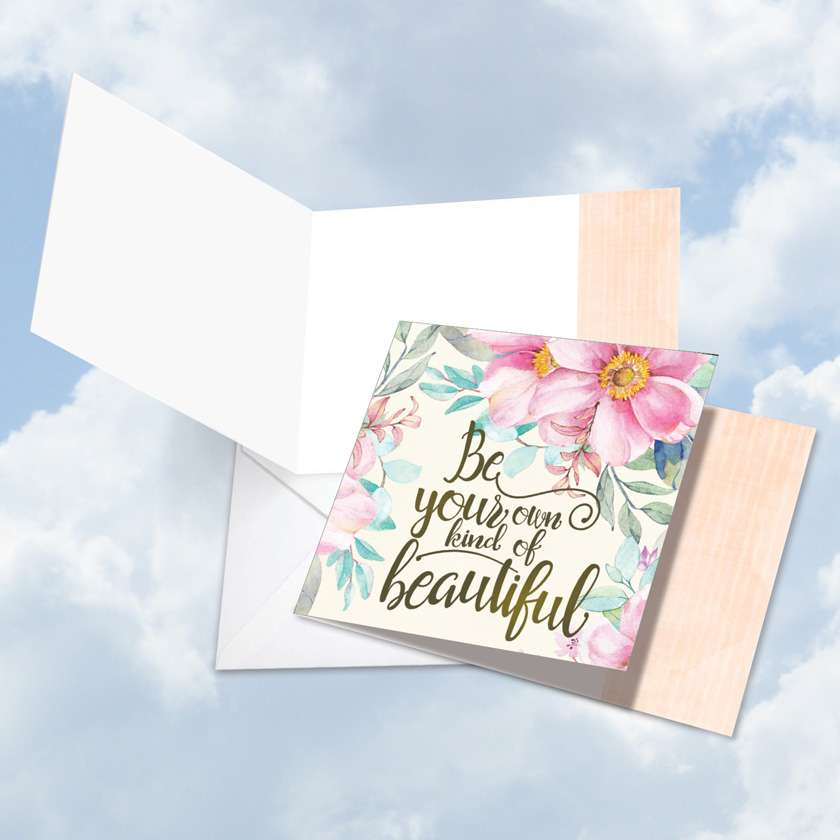Words of Encouragement Own Kind of Beautiful: Stylish Blank Square-Top Printed Greeting Card