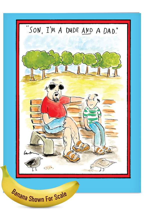 Dude and a Dad: Funny Father's Day Jumbo Printed Greeting Card