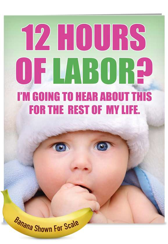 12 Hours of Labor: Humorous Mother's Day Jumbo Printed Card