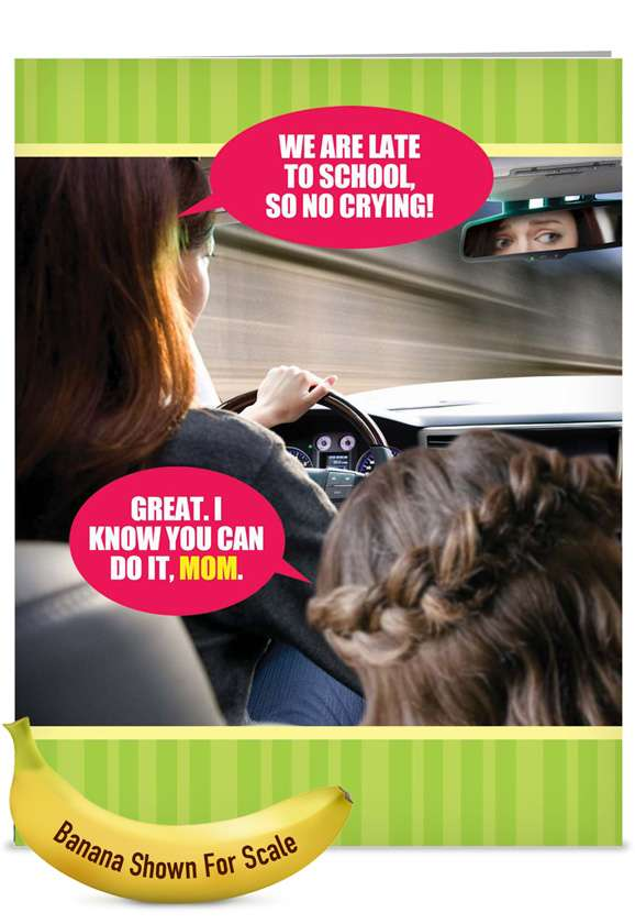 Late To School: Funny Mother's Day Jumbo Printed Greeting Card