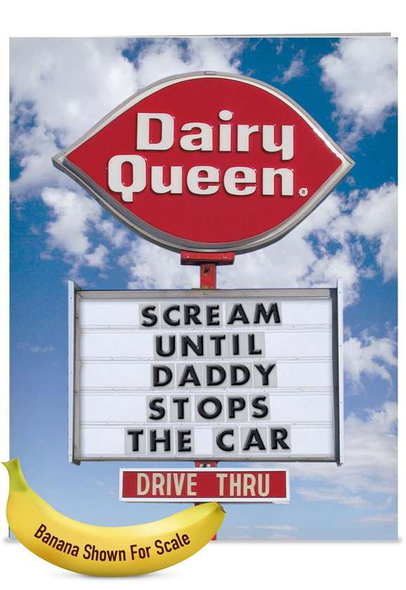 Dairy Queen Scream: Hilarious Father's Day Jumbo Paper Card