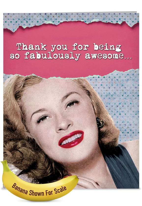 Fabulously Awesome: Hysterical Thank You Jumbo Printed Card