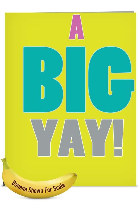 A Big Yay!: Hysterical Blank Jumbo Paper Card