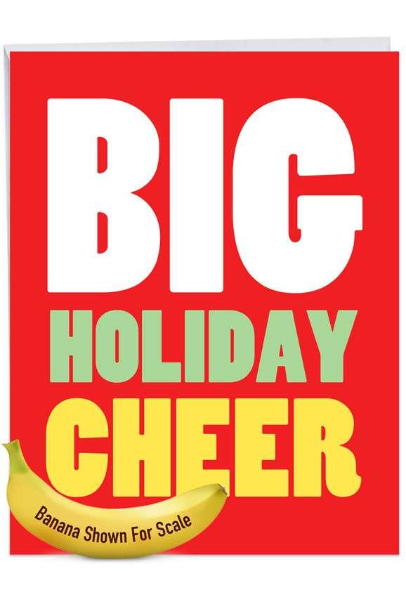 Big Holiday Cheer: Funny Merry Christmas Big Card