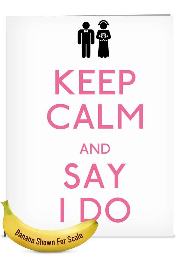 Say I Do: Hilarious Wedding Jumbo Printed Card