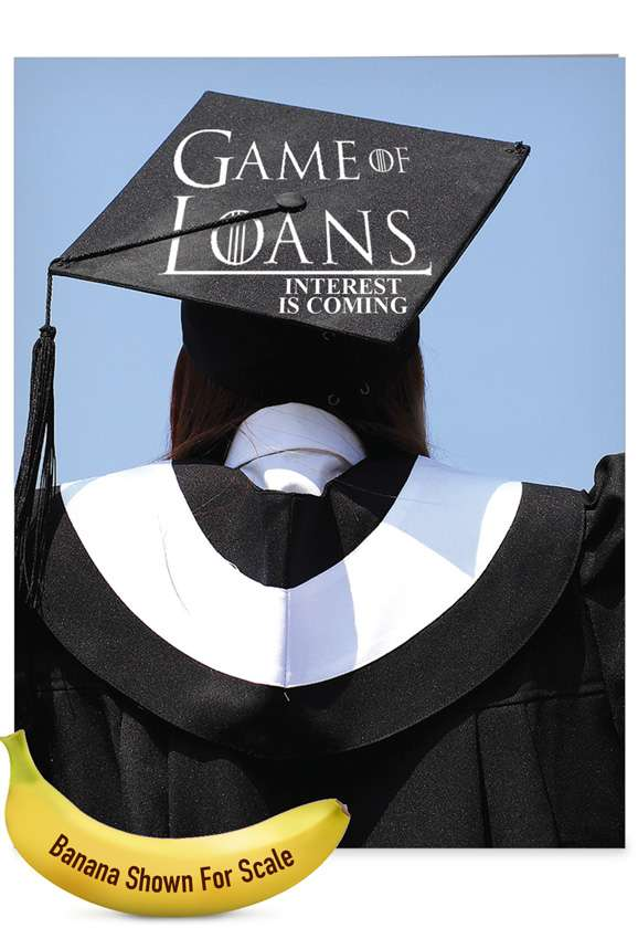 Game Of Loans: Hysterical Graduation Giant Printed Card