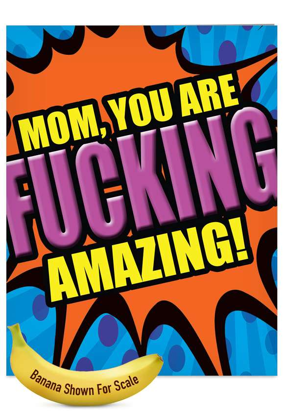 Amazing Mom: Hysterical Mother's Day Jumbo Paper Card