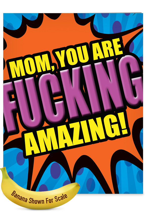 Amazing Mom: Funny Mother's Day Over-sized Paper Greeting Card