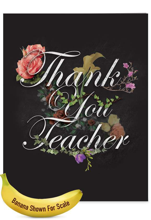 Chalk And Roses - Teacher TY: Creative Teacher Thank You Giant Printed Card