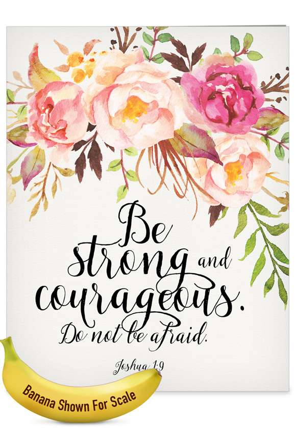 Holy Sentiments - Strong and Courageous: Creative All Occasions Blank Giant Printed Card