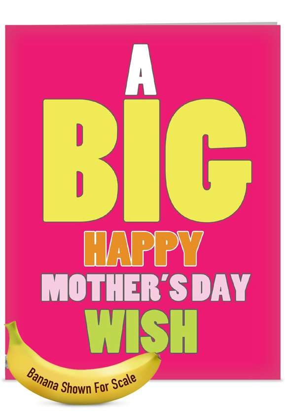 Big Mother's Day Wish: Funny Mother's Day Jumbo Paper Card