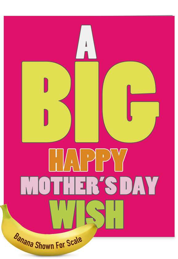 Big Mother's Day Wish - Grandma: Funny Mother's Day Grandma Extra Large Paper Card