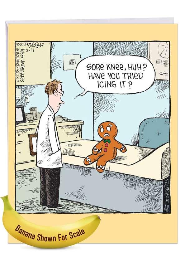 Sore Gingerbread Man: Humorous Get Well Big Card
