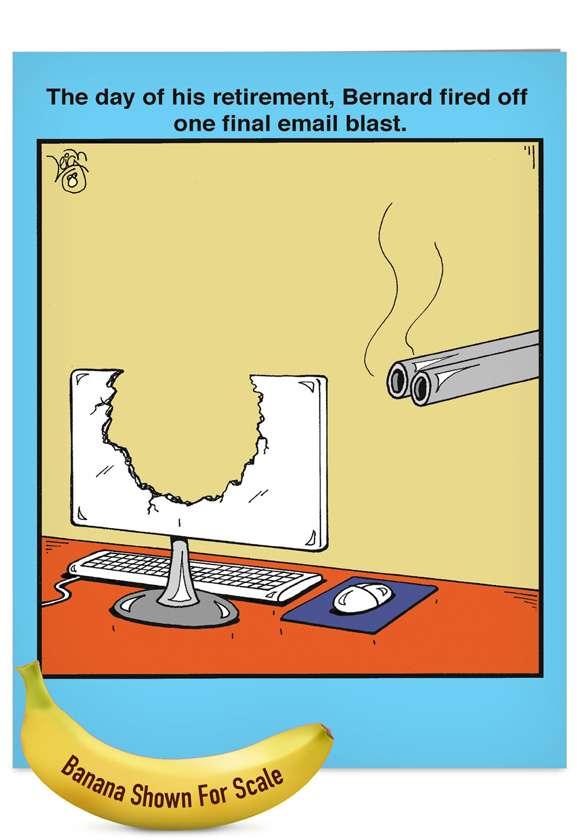 Email Blast: Humorous Retirement Jumbo Greeting Card