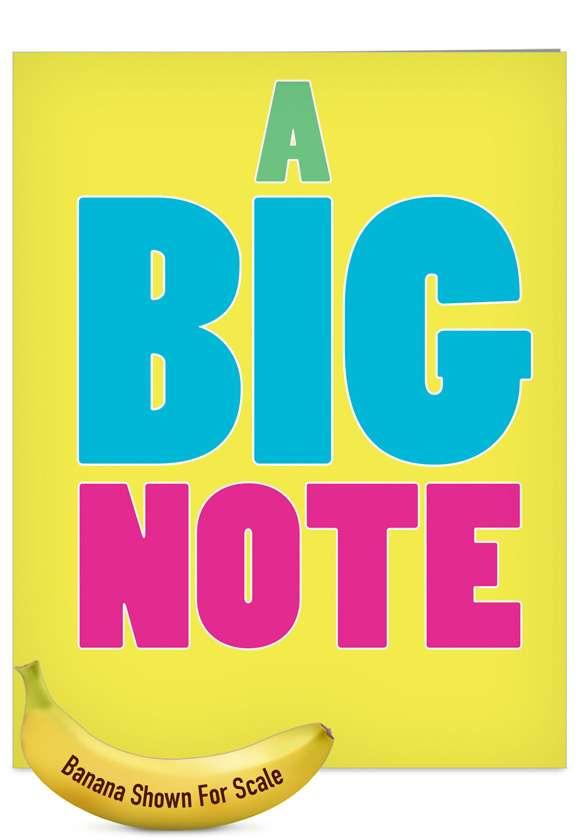 A Big Note: Humorous Blank Jumbo Printed Card