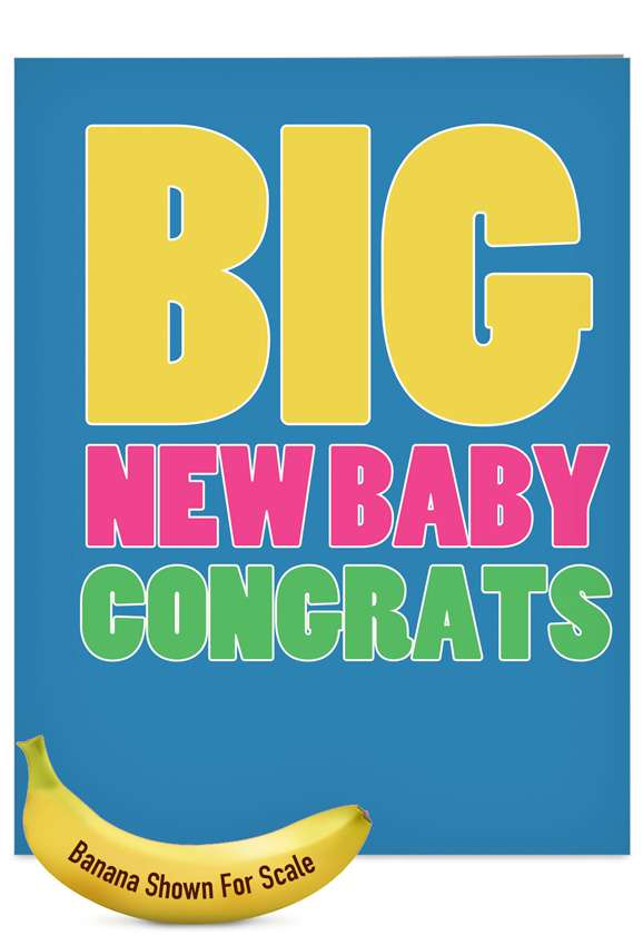 Big New Baby: Hysterical Baby Jumbo Paper Greeting Card