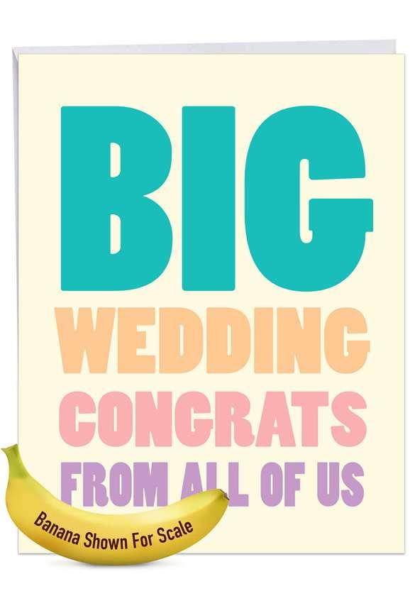 Big Wedding Congratulations: Hysterical Wedding Congratulations Jumbo Printed Greeting Card