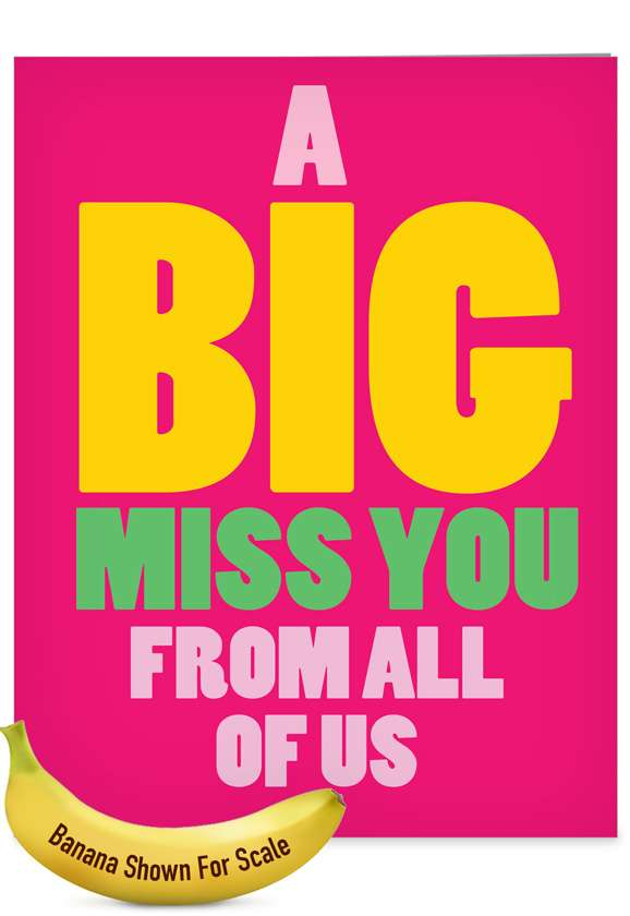 A Big Miss You: Humorous Miss You Extra Large Paper Card
