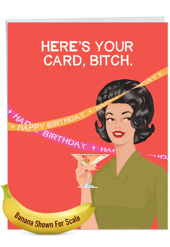 Here's Your Card: Funny Birthday Extra Large Paper Card