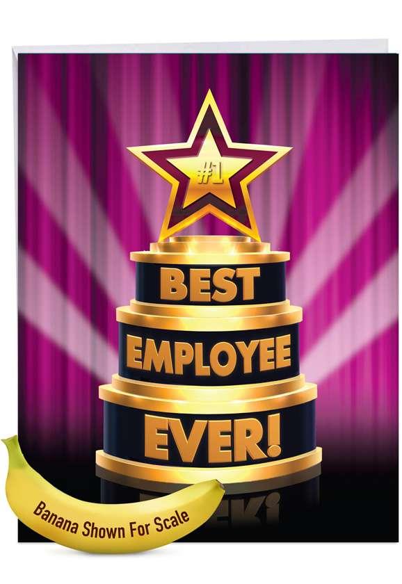 Best Employee Ever: Funny Employee Appreciation Day Big Card