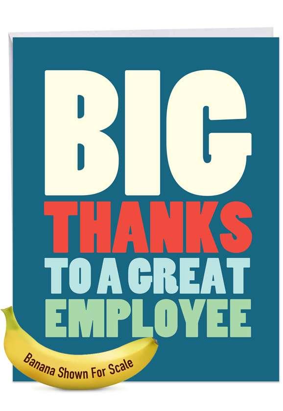 Big Employee Thanks: Hilarious Employee Appreciation Day Large Greeting Card