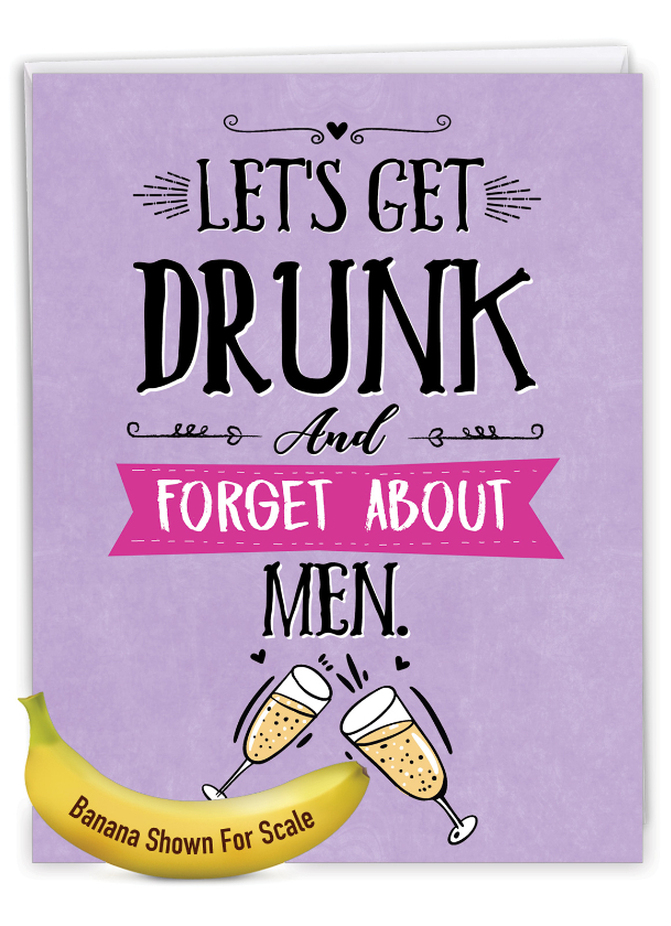 Forget About Men: Hilarious Galentine's Day Jumbo Printed Greeting Card