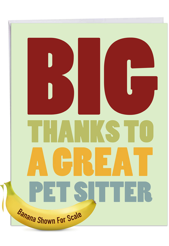 Pet Sitter: Humorous Thank You Big Card