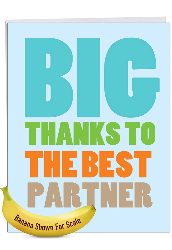 Best Partner: Hysterical Thank You Large Greeting Card