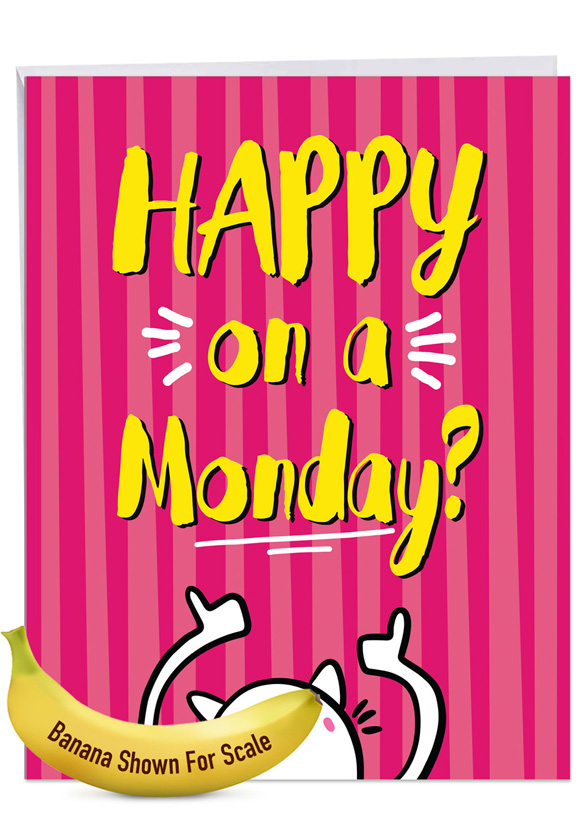 Happy Monday: Funny Retirement Extra Large Paper Card