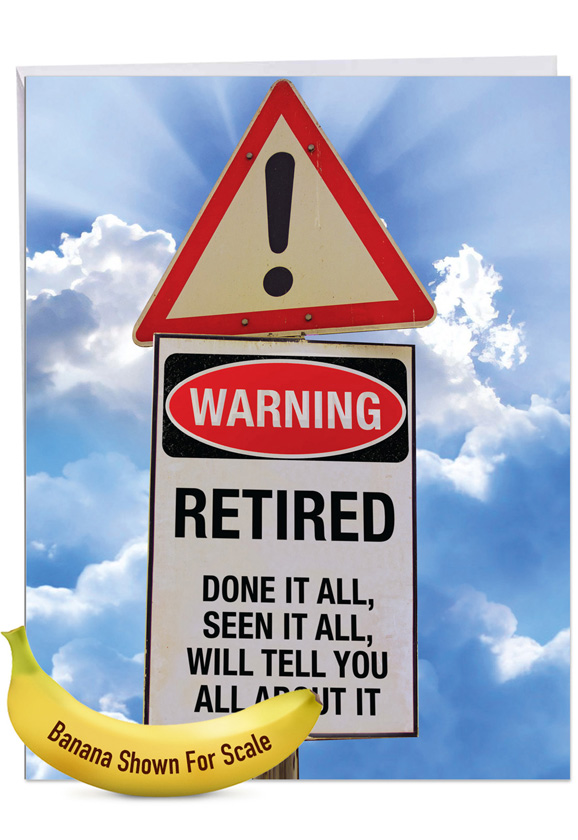Retired Warning Sign: Hilarious Retirement Giant Printed Card