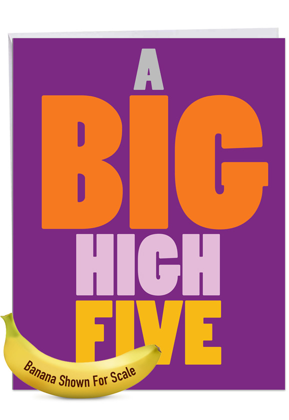 Big High Five: Humorous Congratulations Over-sized Paper Greeting Card