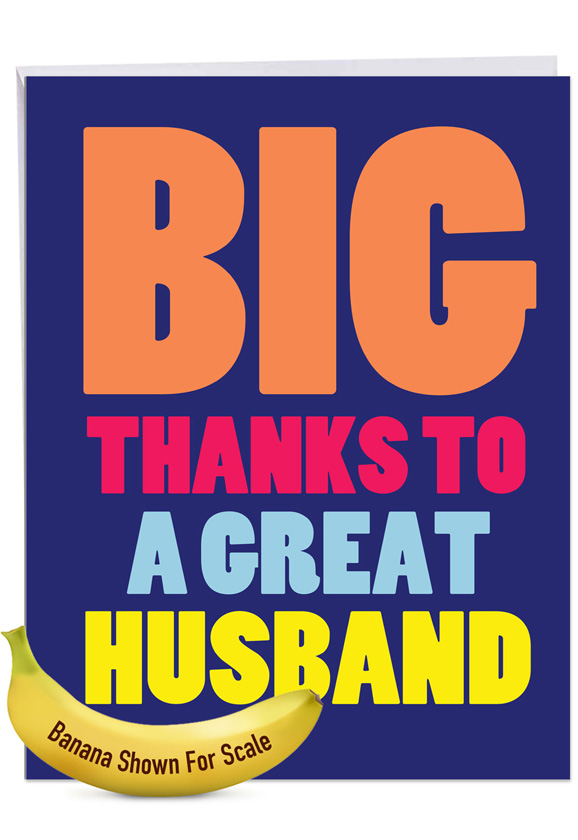 Great Husband: Funny Thank You Over-sized Paper Greeting Card