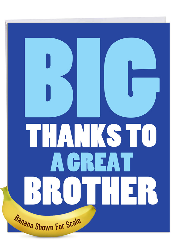 Great Brother: Humorous Brother Thank You Big Card