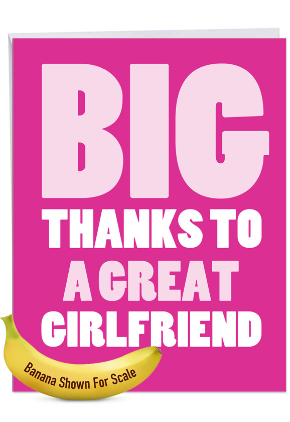 Great Girlfriend: Funny Thank You Extra Large Paper Card