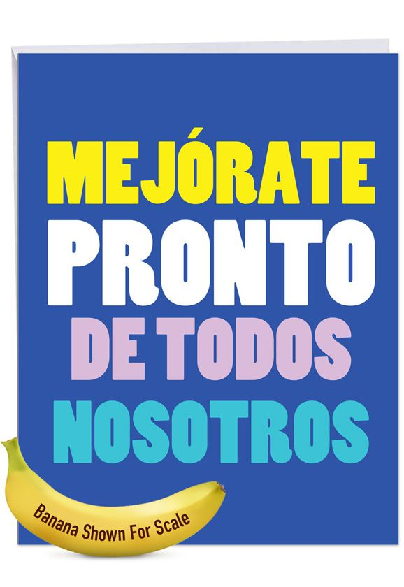 Big Mejorate Pronto: Hilarious Get Well Large Greeting Card