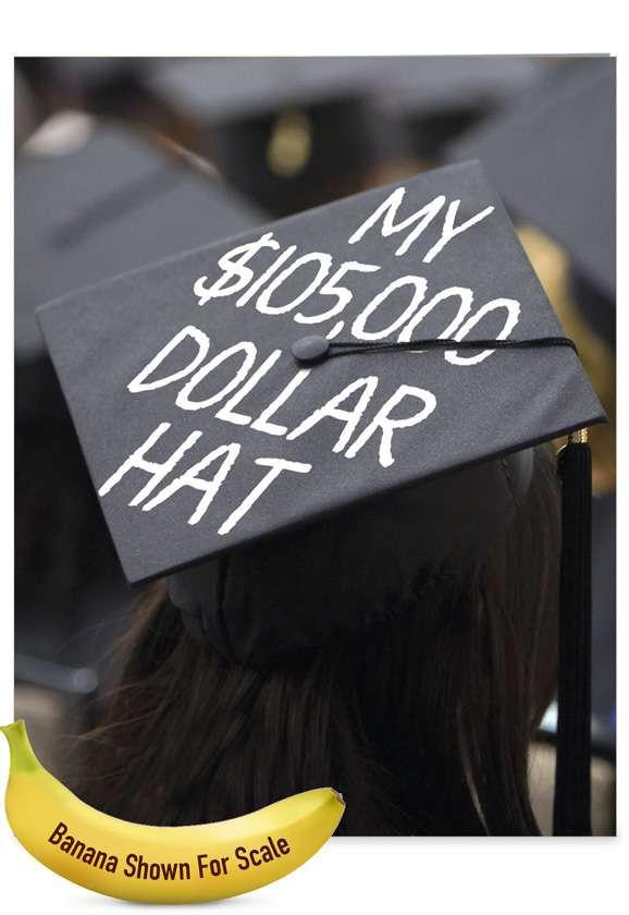 Pricey Graduation Cap: Hilarious Graduation Jumbo Printed Greeting Card