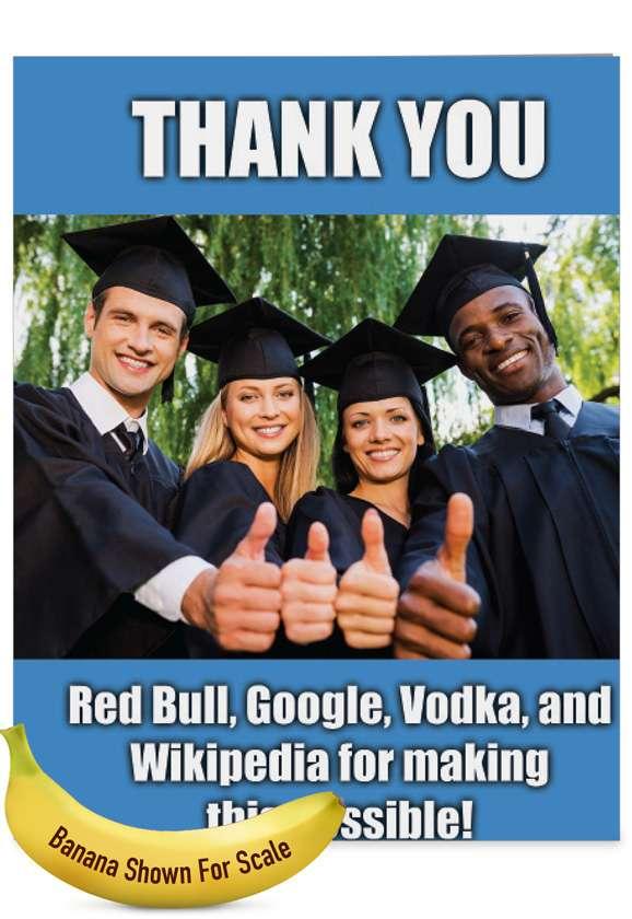 Thankful Grads - Teacher TY: Hilarious Teacher Thank You Giant Printed Card