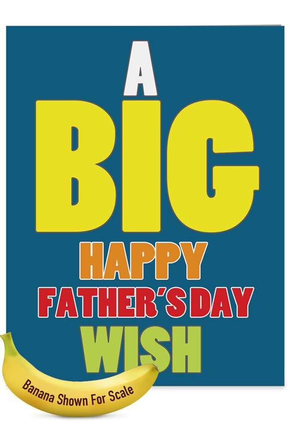 Big Father's Day Wish - Grandpa: Humorous Father's Day Grandpa Over-sized Paper Greeting Card