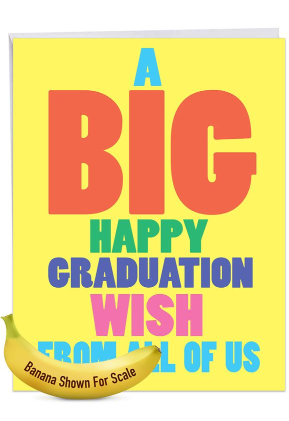 Big Graduation Wish: Funny Graduation Over-sized Paper Greeting Card