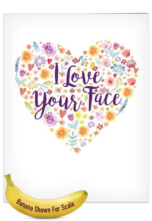 Love Your Face: Creative Valentine's Day Jumbo Paper Card