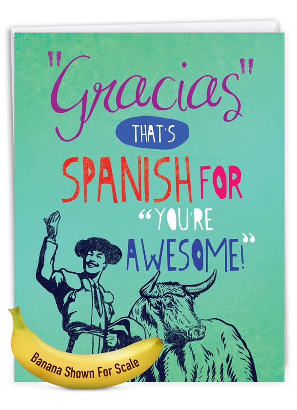Gracias Your Awesome: Hilarious Thank You Giant Printed Card