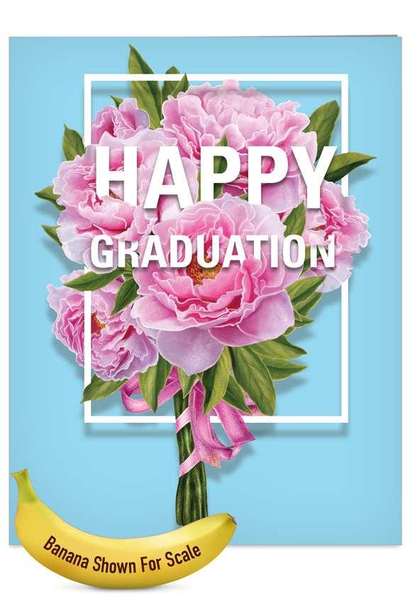 Flowers for Grad: Stylish Graduation Jumbo Paper Greeting Card