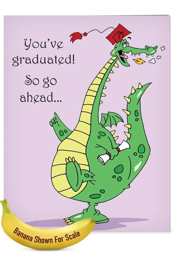 Dragon Graduate: Humorous Graduation Big Card