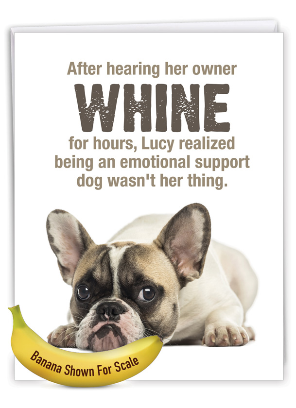 Emotional Support Dog: Funny Friendship Over-sized Paper Greeting Card